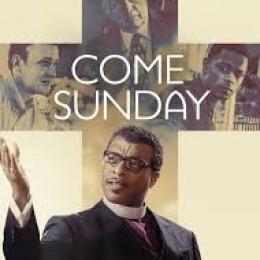 Come-Sunday-Film_52d07fbd63001119d6d33eb360e2d1e6